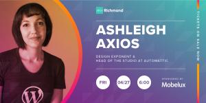 Spring Speaker Series: Ashleigh Axios